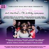 Fabulous Diva Boutique 2nd Annual Fashion Show/ Martena 27th Birthday Bash