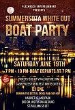 Flashback Summersota White Out Boat Cruise Party