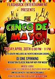 Flashback Friday Pre Cinco De Mayo Party