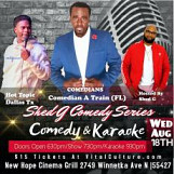 Shed G's Karaoke Comedy Series With Comedians A Train & Hot Topic