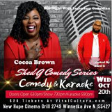 Shed G's Karaoke Comedy Series With Cocoa Brown