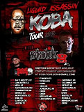 Liquid assassin's Koba tour