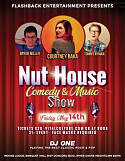 The Nut House Comedy & Music Show