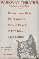 Boomtown Riot, XIII Arrows, Eagle Trace, If I May, ImLazarus