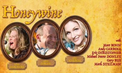 Honeywine: featuring Dennis Curley, Dorian Chalmers and Becky Schlegel