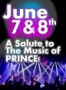 CHASE & OVATION: 7 - A BIRTHDAY CELEBRATION & SALUTE TO THE MUSIC OF PRINCE! LIVE